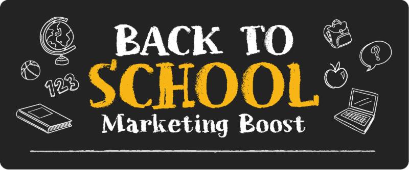 "chalkboard header that reads, ""Back to School Marketing Boost."""